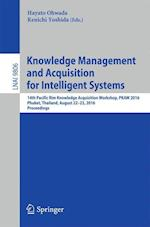 Knowledge Management and Acquisition for Intelligent Systems (Lecture Notes in Computer Science, nr. 9806)