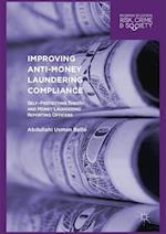 Improving Anti-Money Laundering Compliance (Palgrave Studies in Risk Crime and Society)