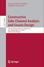 Constructive Side-Channel Analysis and Secure Design (Lecture Notes in Computer Science, nr. 9689)