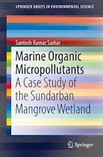 Marine Organic Micropollutants (Springerbriefs in Environmental Science)