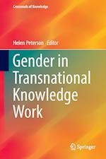 Gender in Transnational Knowledge Work (Crossroads of Knowledge)