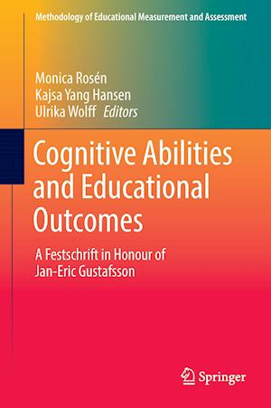 Bog, hardback Cognitive Abilities and Educational Outcomes af Monica Rosén