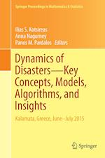 Dynamics of Disasters Key Concepts, Models, Algorithms, and Insights (Springer Proceedings in Mathematics & Statistics, nr. 185)