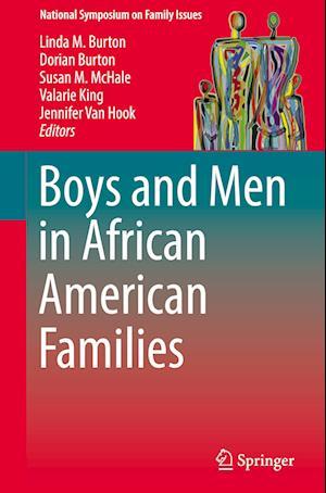 Boys and Men in African American Families af Linda Burton