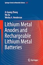 Lithium Metal Anodes and Rechargeable Lithium Metal Batteries (SPRINGER SERIES IN MATERIALS SCIENCE, nr. 249)