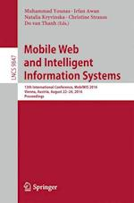 Mobile Web and Intelligent Information Systems (Lecture Notes in Computer Science, nr. 9847)