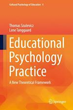Educational Psychology Practice (Cultural Psychology of Education, nr. 4)