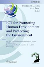ICT for Promoting Human Development and Protecting the Environment (Ifip Advances in Information and Communication Technology, nr. 481)
