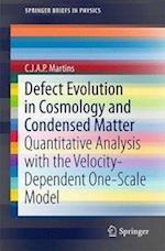 Defect Evolution in Cosmology and Condensed Matter (Springer Briefs in Physics)