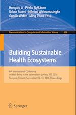 Building Sustainable Health Ecosystems (Communications in Computer and Information Science, nr. 636)