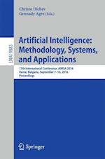 Artificial Intelligence: Methodology, Systems, and Applications (Lecture Notes in Computer Science, nr. 9883)