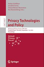 Privacy Technologies and Policy (Lecture Notes in Computer Science, nr. 9857)