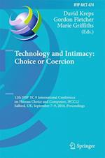 Technology and Intimacy: Choice or Coercion (Ifip Advances in Information and Communication Technology, nr. 474)