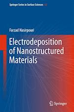 Electrodeposition of Nanostructured Materials (SPRINGER SERIES IN SURFACE SCIENCES, nr. 62)