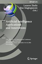 Artificial Intelligence Applications and Innovations (Ifip Advances in Information and Communication Technology, nr. 475)