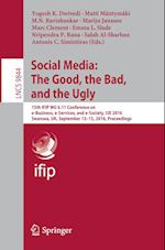 Social Media: The Good, the Bad, and the Ugly (Lecture Notes in Computer Science, nr. 9844)