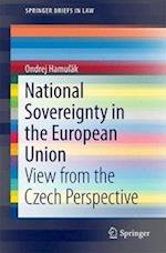 National Sovereignty in the European Union (Springerbriefs in Law)