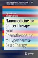 Nanomedicine for Cancer Therapy (Springerbriefs in Applied Sciences and Technology)