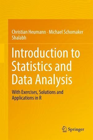 Bog, hardback Introduction to Statistics and Data Analysis af Christian Heumann