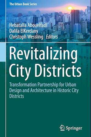 Bog, hardback Revitalizing City Districts af Hebatalla Abouelfadl