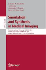 Simulation and Synthesis in Medical Imaging (Lecture Notes in Computer Science, nr. 9968)