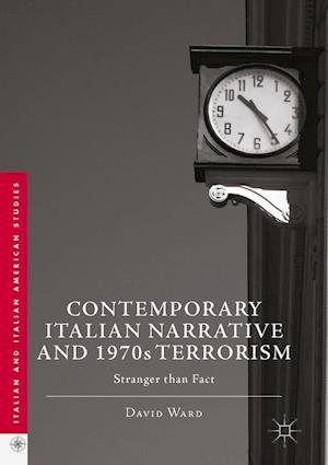 Bog, hardback Contemporary Italian Narrative and 1970s Terrorism af David Ward