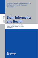 Brain Informatics and Health (Lecture Notes in Computer Science, nr. 9919)