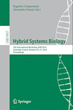 Hybrid Systems Biology (Lecture Notes in Computer Science, nr. 9957)