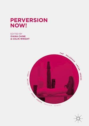 Bog, hardback Peversion Now! af Diana Caine