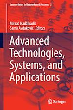 Advanced Technologies, Systems, and Applications (Lecture Notes in Networks and Systems, nr. 3)