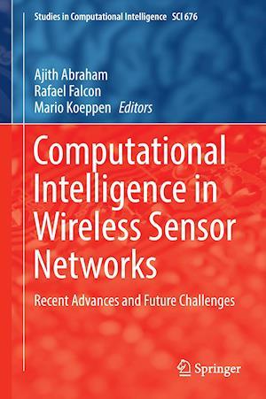 Bog, hardback Computational Intelligence in Wireless Sensor Networks af Ajith Abraham