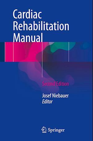 Bog, paperback Cardiac Rehabilitation Manual af Josef Niebauer