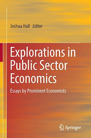 Bog, hardback Explorations in Public Sector Economics af Joshua Hall