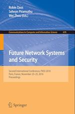 Future Network Systems and Security (Communications in Computer and Information Science, nr. 670)