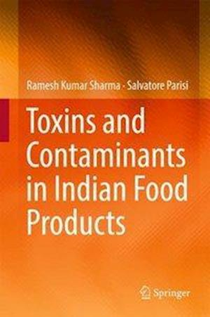 Bog, hardback Toxins and Contaminants in Indian Food Products af Ramesh Kumar Sharma