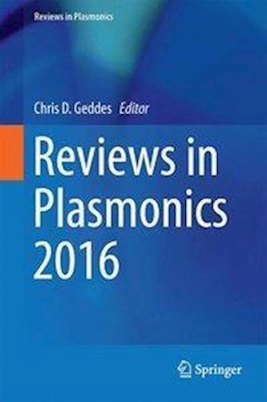 Reviews in Plasmonics af Chris D. Geddes
