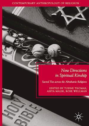 Bog, hardback New Directions in Spiritual Kinship af Todne Thomas