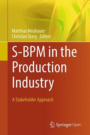 Bog, hardback S-BPM in the Production Industry af Matthias Neubauer