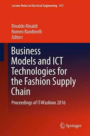 Bog, hardback Business Models and ICT Technologies for the Fashion Supply Chain af Rinaldo Rinaldi