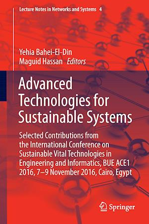 Bog, hardback Advanced Technologies for Sustainable Systems af Yehia Bahei-El-Din