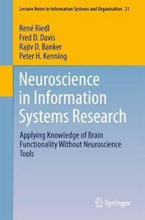 Bog, paperback Neuroscience in Information Systems Research af Rene Riedl