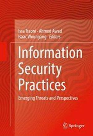Bog, hardback Information Security Practices af Issa Traore