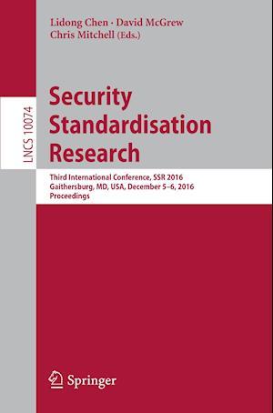 Bog, paperback Security Standardisation Research af Lidong Chen
