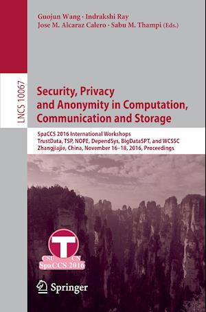Bog, paperback Security, Privacy and Anonymity in Computation, Communication and Storage af Guojun Wang