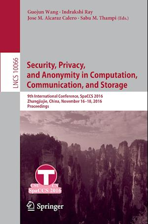 Bog, paperback Security, Privacy, and Anonymity in Computation, Communication, and Storage af Guojun Wang