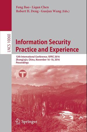 Bog, paperback Information Security Practice and Experience af Feng Bao