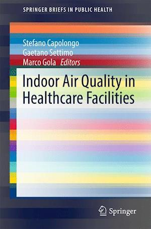 Bog, paperback Indoor Air Quality in Healthcare Facilities af Stefano Capolongo