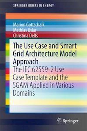 Bog, paperback The Use Case and Smart Grid Architecture Model Approach af Marion Gottschalk