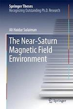The Near-Saturn Magnetic Field Environment (Springer Theses)