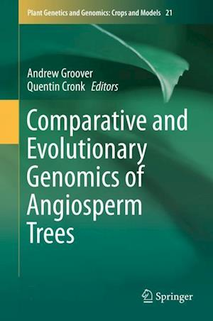 Bog, hardback Comparative and Evolutionary Genomics of Angiosperm Trees